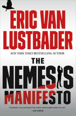 The Nemesis Manifesto: An Evan Ryder Novel - Lustbader, Eric Van