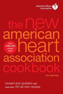 The New American Heart Association Cookbook - American Heart Association
