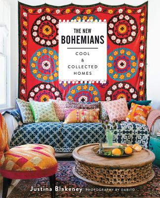 The New Bohemians: Cool and Collected Homes - Blakeney, Justina