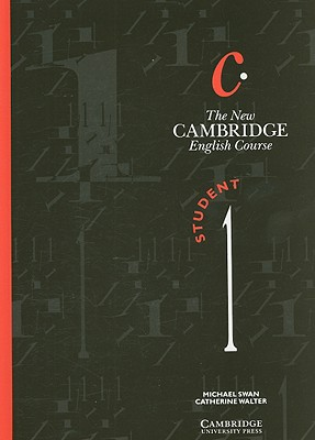 The New Cambridge English Course 1 - Swan, Michael, and Walter, Catherine