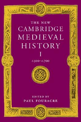 The New Cambridge Medieval History - Fouracre, Paul (Editor)