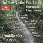 The New Cello, Vol. 2: European Composers