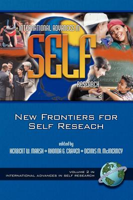 The New Frontiers for Self Research (PB) - Marsh, Herbert W (Editor)