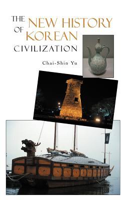 The New History of Korean Civilization - Yu, Chai-Shin