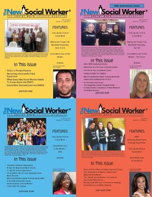 The New Social Worker(r), Volume 21, Winter-Fall 2014 - Grobman, Linda May