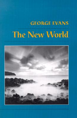 The New World - Evans, George