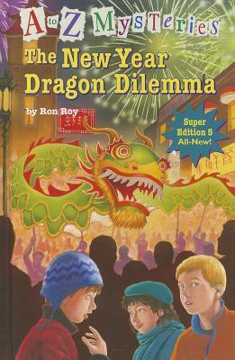 The New Year Dragon Dilemma - Roy, Ron