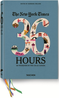 The New York Times, 36 Hours: 150 Weekends in the USA & Canada - Ireland, Barbara