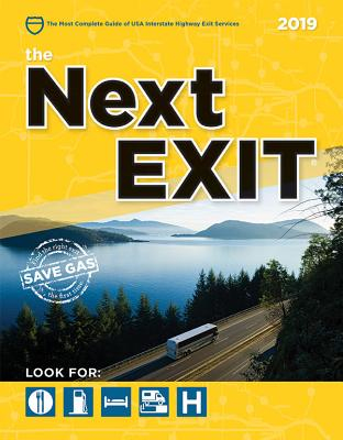 The Next Exit 2019: USA Interstate Highway Exit Directory (USA Interstate Highway Exit Di) (USA Interstate Highway Exit Di) - Mark, Watson