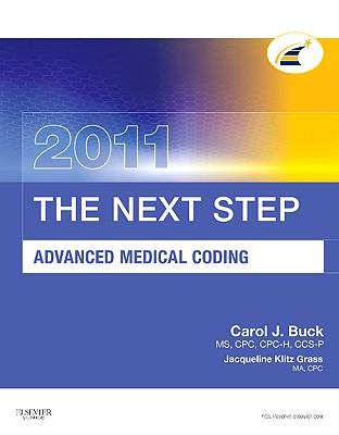 The Next Step Advanced Medical Coding - Buck, Carol J