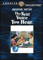 The Next Voice You Hear - William Wellman