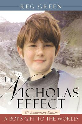 The Nicholas Effect: A Boy's Gift to the World - Green, Reg