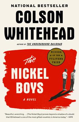 The Nickel Boys - Whitehead, Colson