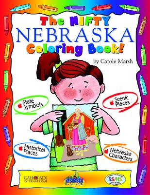 The Nifty Nebraska Coloring Book! - Marsh, Carole
