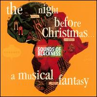 The Night Before Christmas: A Musical Fantasy - Sounds of Blackness