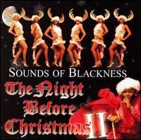 The Night Before Christmas, Vol. 2 - Sounds of Blackness