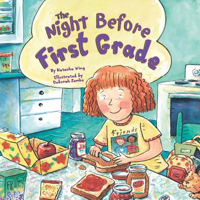 The Night Before First Grade - Wing, Natasha