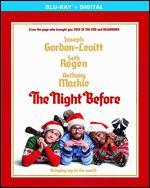 The Night Before [Includes Digital Copy] [UltraViolet] [Blu-ray]