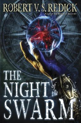 The Night of the Swarm - Redick, Robert V S