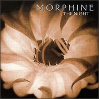 The Night - Morphine