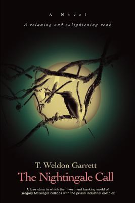 The Nightingale Call - Garrett, T Weldon