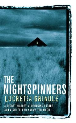 The Nightspinners - Grindle, Lucretia