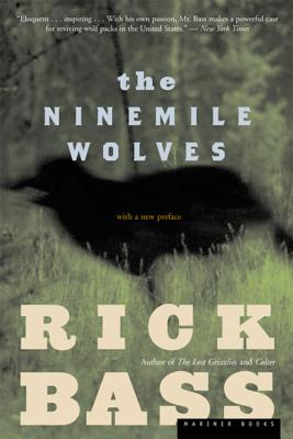 The Ninemile Wolves - Bass, Rick