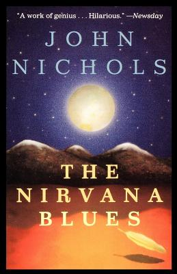 The Nirvana Blues - Nichols, John