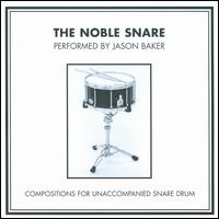 The Noble Snare - Jason Baker (drums)
