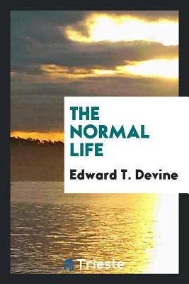 The Normal Life - Devine, Edward T