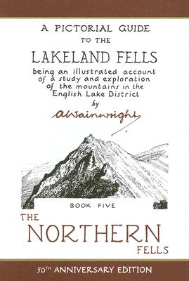 The Northern Fells - Wainwright, Alfred
