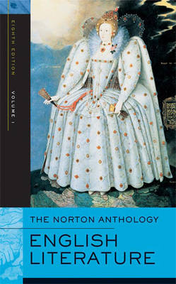 The Norton Anthology of English Literature - Greenblatt, Stephen (Editor), and David, Alfred (Editor), and Lewalski, Barbara K (Editor)
