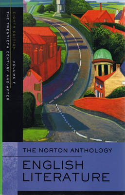 The Norton Anthology of English Literature - Greenblatt, Stephen J, Professor (Editor), and Abrams, M H, PH.D. (Editor), and Stallworthy, Jon (Editor)