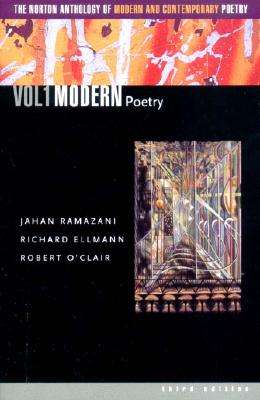 The Norton Anthology of Modern and Contemporary Poetry - Ramazani, Jahan (Editor)
