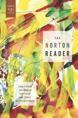 The Norton Reader: An Anthology of Nonfiction - Peterson, Linda (Editor)