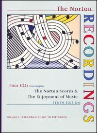 The Norton Scores & The Enjoyment of Music, Vol. 1: Gregorian Chant to Beethoven - Adrian Thompson (tenor); Angelika Kirchschlager (mezzo-soprano); Anne Dawson (soprano); Anthony Newman (piano);...
