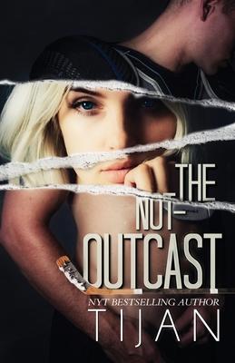 The Not-Outcast - Tijan