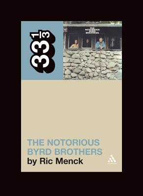 The Notorious Byrd Brothers - Menck, Ric