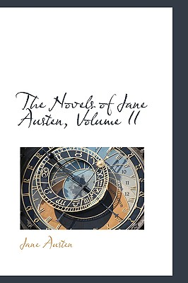 The Novels of Jane Austen, Volume II - Austen, Jane