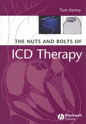 The Nuts and Bolts of ICD Therapy - Kenny, Tom