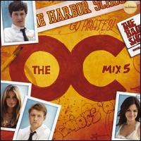 The O.C. Mix 5 - Original Soundtrack