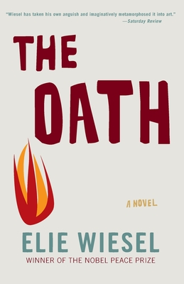 The Oath - Wiesel, Elie, and Ralston, Susan (Editor)
