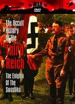 The Occult History of the Third Reich: The Enigma of the Swastika