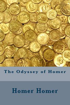 The Odyssey of Homer - Homer, Homer