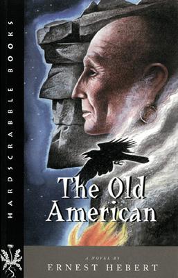 The Old American - Hebert, Ernest