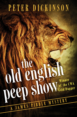 The Old English Peep Show - Dickinson, Peter