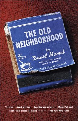 The Old Neighborhood - Mamet, David, Professor