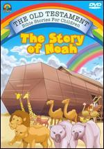 The Old Testament Bible Stories for Children: The Story of Noah