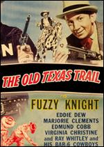 The Old Texas Trail - Lewis D. Collins