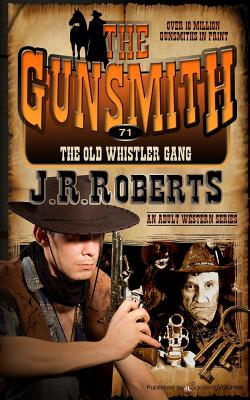 The Old Whistler Gang - Roberts, J R